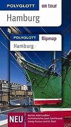 Hamburg. Polyglott on tour - Reiseführer: Unsere besten Touren. Unsere Top 12 Tipps