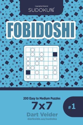 Read Online Sudoku Fobidoshi - 200 Easy to Medium Puzzles 7x7 (Volume 1) ebook