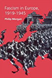 Fascism in Europe, 1919–1945 (Routledge Companions)