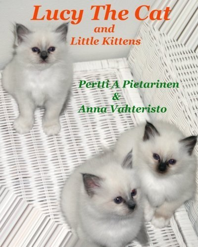 Lucy The Cat and Little Kittens (Volume 4) by Pertti A Pietarinen (Lucy Cat Tree)