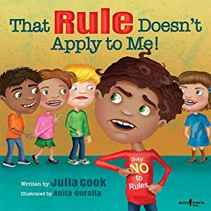 That Rule Doesn't Apply to Me! (Responsible Me!) Paperback – April 1, 2016