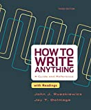 Instructors at hundreds of colleges and universities have turned to How to Write Anything for clear, focused writing advice that gives students just what they need, when they need it. And students love it—because John Ruszkiewicz's tone makes writ...