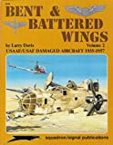 Bent and Battered Wings, Larry Davis, 0897472195