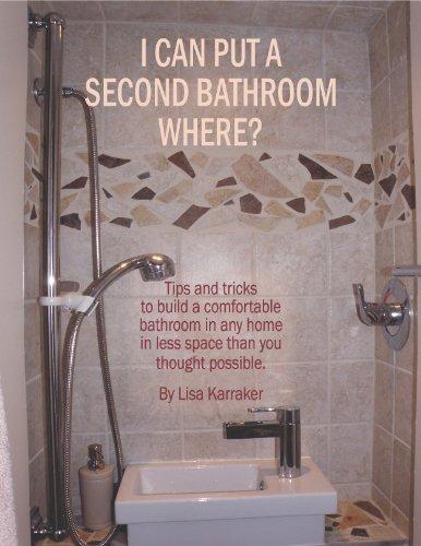 I Can Put a Second Bathroom Where?