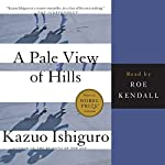 A Pale View of the Hills | Kazuo Ishiguro