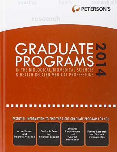 Graduate Programs in the Biological/Biomedical Sciences & Health-Related Medical Professions 2014 (Grad 3) (Peterson's Graduate Programs in the Biological/Biomedical Sciences)
