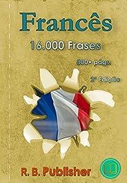 Francês: 16.000 Frases: 2ª Edição (16.000 Frases Bilíngues)