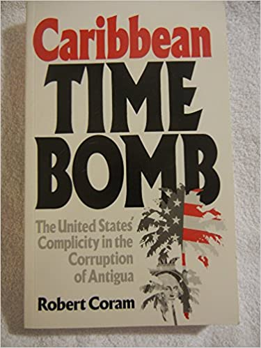 The United States Complicity in the Corruption of Antigua Caribbean Time Bomb