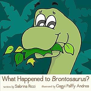 What Happened to Brontosaurus? Audiobook
