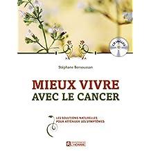 Mieux vivre avec le cancer: Les solutions naturelles pour atténuer les symptômes
