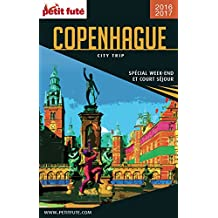 COPENHAGUE CITY TRIP 2016/2017 City trip Petit Futé (French Edition)