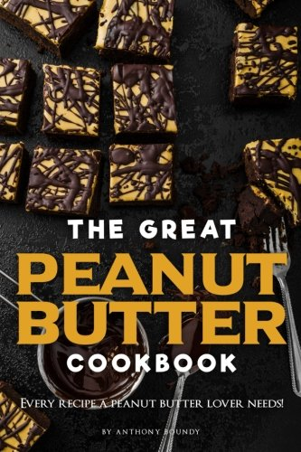 The Great Peanut Butter Cookbook