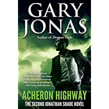 Acheron Highway (Jonathan Shade Book 2)