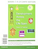 Development Across Life Span, Books a la Carte Plus NEW MyPsychLab with EText -- Access Card Package, Feldman, Robert S., 0205989357