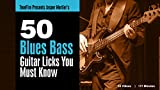 Software : 50 Blues Bass Licks You Must Know