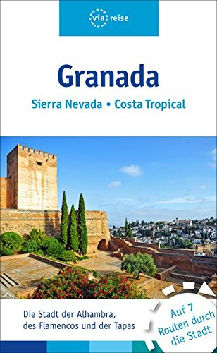 Granada: Sierra Nevada, Costa Tropical