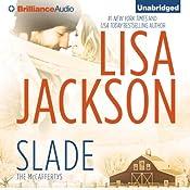 Slade: The McCaffertys, Book 3 | Lisa Jackson