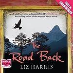 The Road Back   Liz Harris