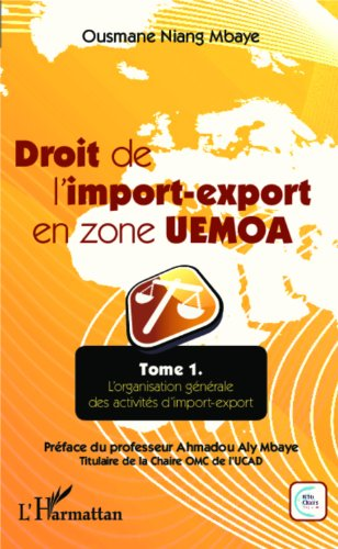 Amazon Com Droit De L Import Export En Zone Uemoa Tome 1