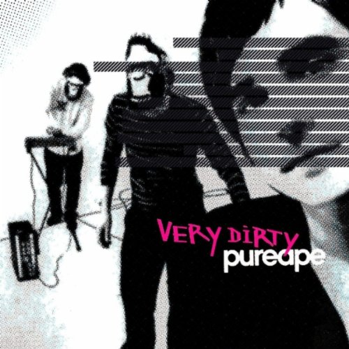 Pureape - Very Dirty