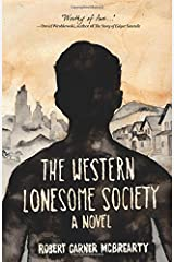 The Western Lonesome Society: A Novel Paperback