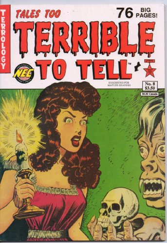 Tales Too Terrible to Tell Issue #8]()