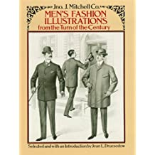 Men's Fashion Illustrations from the Turn of the Century (Dover Fashion and Costumes)