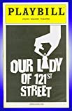 Our Lady of 121st Street, Off-Broadway playbill + Ron Cephas Jones , David Zayas , Portia