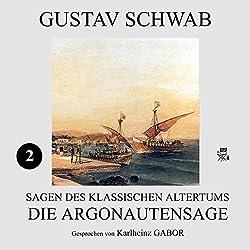 Die Argonautensage (Sagen des klassischen Altertums 2)