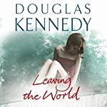 Leaving the World | Douglas Kennedy