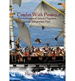 img - for [ Combat with Pirates: The Adventures of Admiral Napoleon and the Independent Fleet Hovel, Harold J. ( Author ) ] { Hardcover } 2013 book / textbook / text book