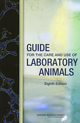 - Guide for the Care and Use of Laboratory Animals: Eighth Edition (Laboratory Safety)