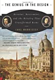 The Genius in the Design: Bernini, Borromini, and the Rivalry That Transformed Rome by Jake Morrissey front cover