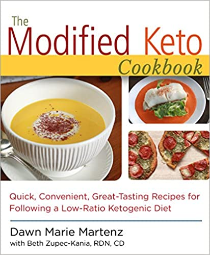 The Modified Keto Cookbook: Quick, Convenient Great-Tasting