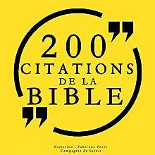 200 citations de la Bible | Livre audio Auteur(s) :  auteur inconnu Narrateur(s) : Fabienne Prost