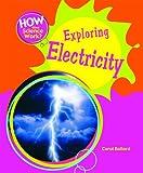 Exploring Electricity, Carol Ballard, 1404242813