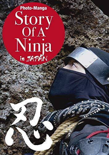 Amazon.com: Story Of A Ninja in JAPAN: Photo-Manga eBook ...