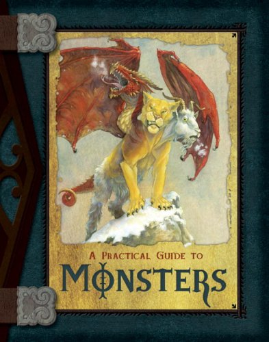 A Practical Guide to Monsters (Practical Guides)