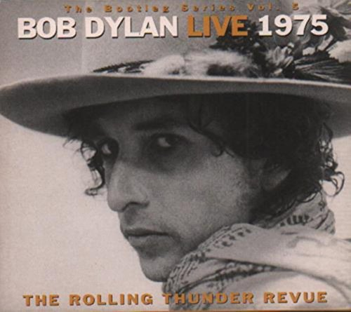 Live 1975   The Rolling Thunder Revue  The Bootleg Series Vol 5