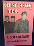 China after Mao, A. Doak Barnett, 0691030081