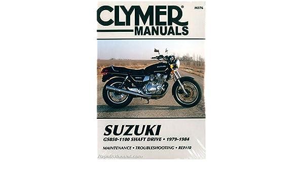 m376 gs850 gs1000 gs1100 shaft drive suzuki 1979 1984 motorcycle rh amazon com 1979 suzuki gs850 repair manual 1980 suzuki gs850 repair manual