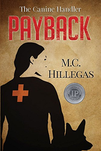 Payback (The Canine Handler Book 1) by [Hillegas, Maria]