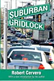 img - for Suburban Gridlock book / textbook / text book