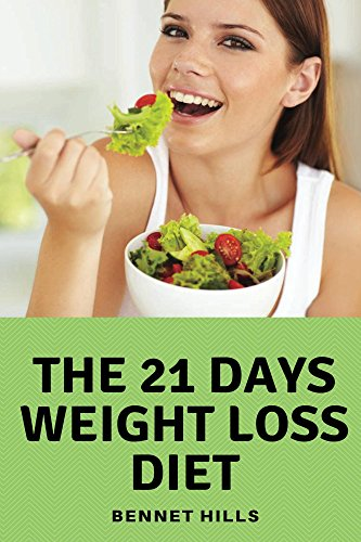 21 days weight loss diet: Diet shakes for weight loss diet supplements best book diabetes 21 days sugar detox 17 lose your belly fat whole 30 approved foods zero by Bennet Hills