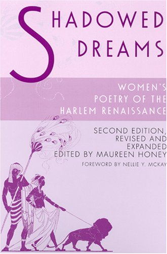 Shadowed Dreams: Women's Poetry of the Harlem Renaissance (Multi-Ethnic Literatures of the Americas)