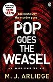 Pop Goes the Weasel: DI Helen Grace 2 (Detective Inspector Helen Grace, Band 2)