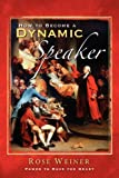 How to Become a Dynamic Speaker