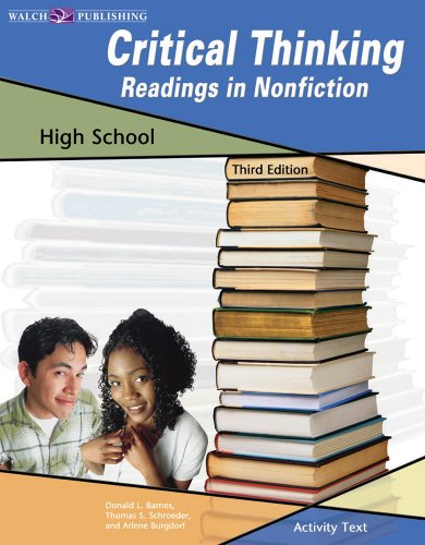 Critical Thinking: Readings In Nonfiction:grades 10-12