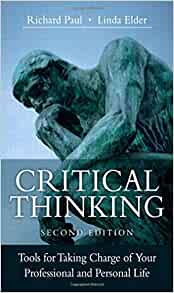 critical thinking tools for taking charge of your Abebookscom: critical thinking: tools for taking charge of your learning and your life (3rd edition) (9780132180917) by richard paul linda elder and a great.