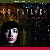 Greywalker: Greywalker, Book 1 | Kat Richardson